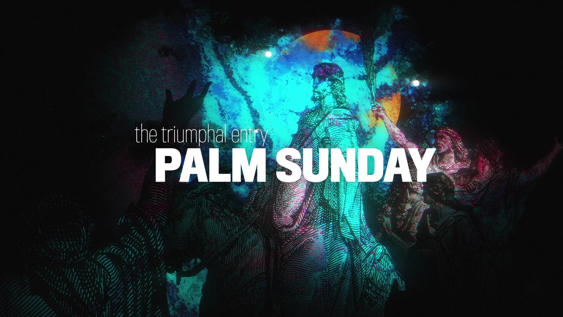 Palm Sunday Story