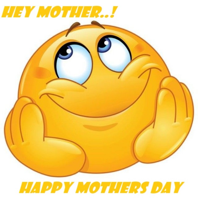 Happy Mothers Day 2020 Emojis Memes and Funny Jokes